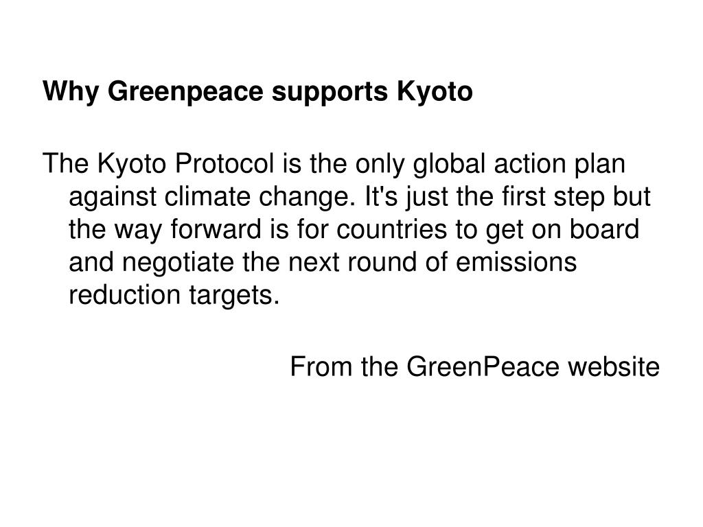 Why Greenpeace supports Kyoto