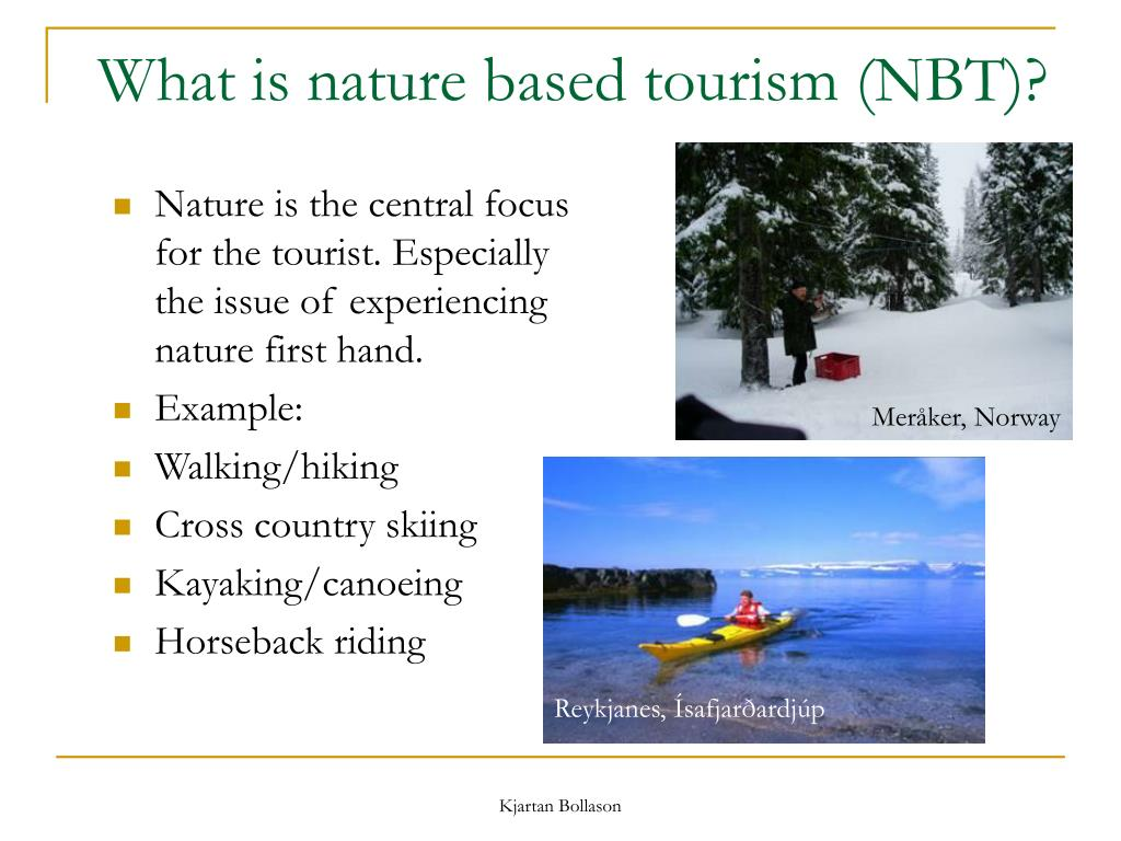 What is nature based tourism (NBT)?