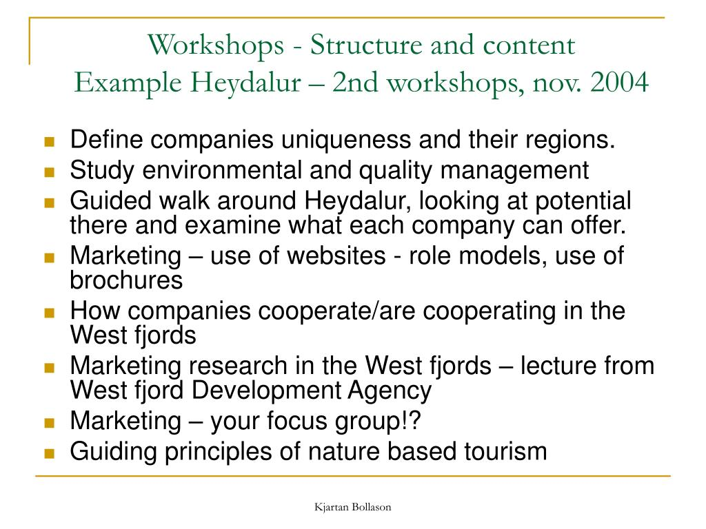 Workshops - Structure and content