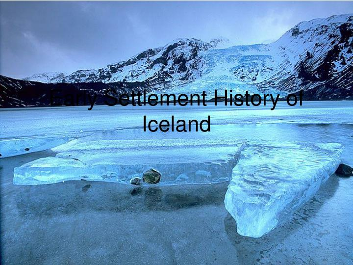 Early settlement history of iceland l.jpg