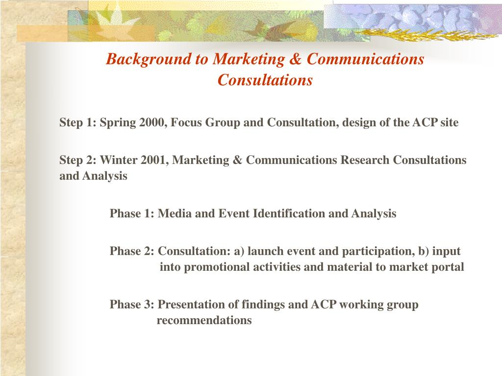 Background to Marketing & Communications Consultations