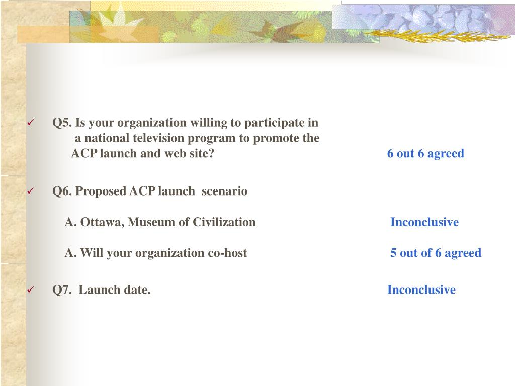 Q5. Is your organization willing to participate in