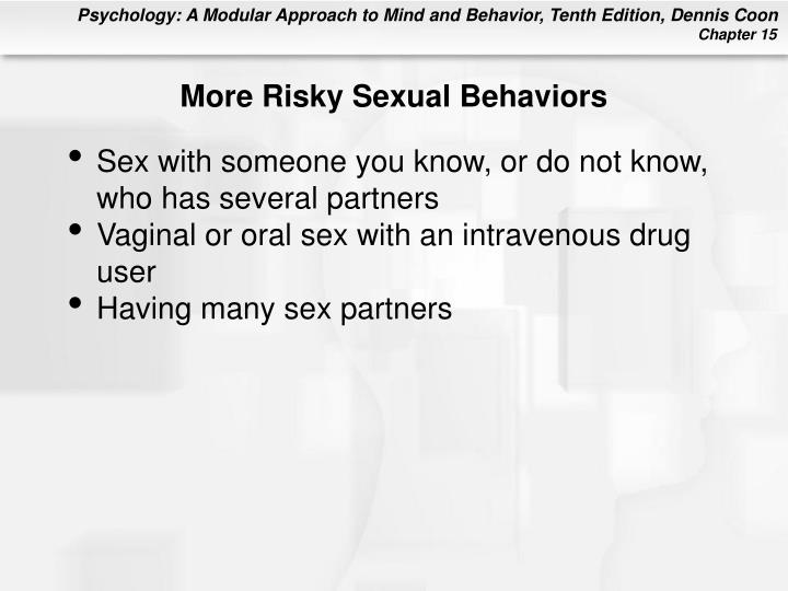 More Risky Sexual Behaviors