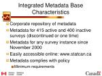 integrated metadata base characteristics