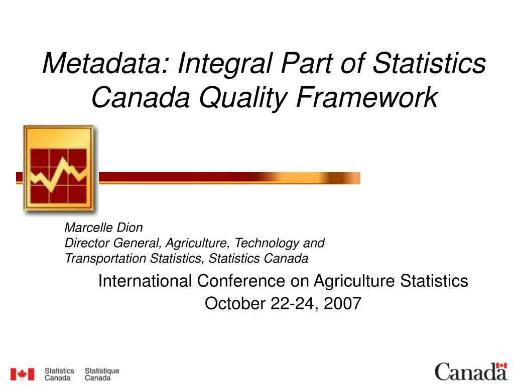 metadata integral part of statistics canada quality framework