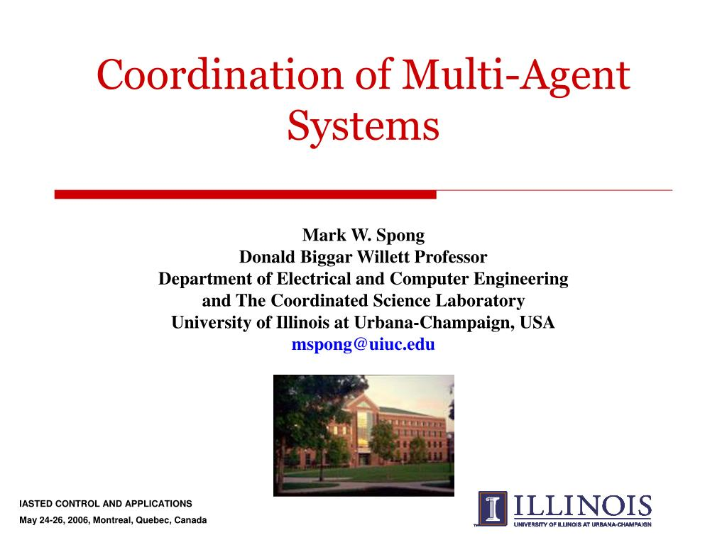 Coordination of Multi-Agent Systems
