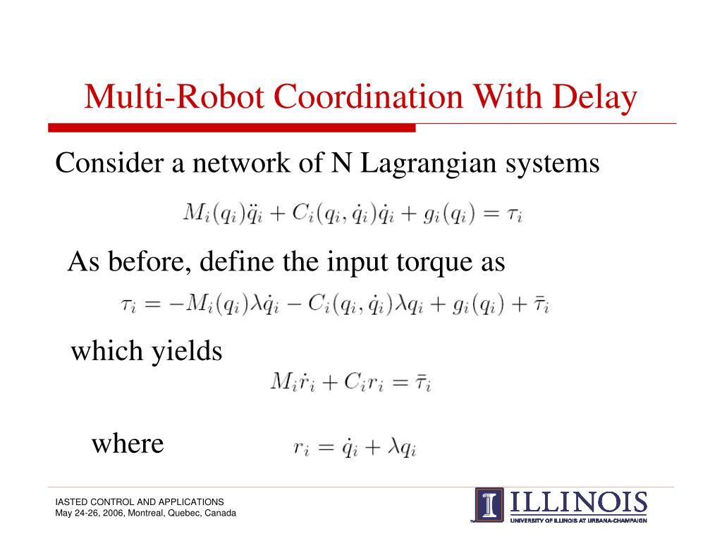 Multi-Robot Coordination With Delay