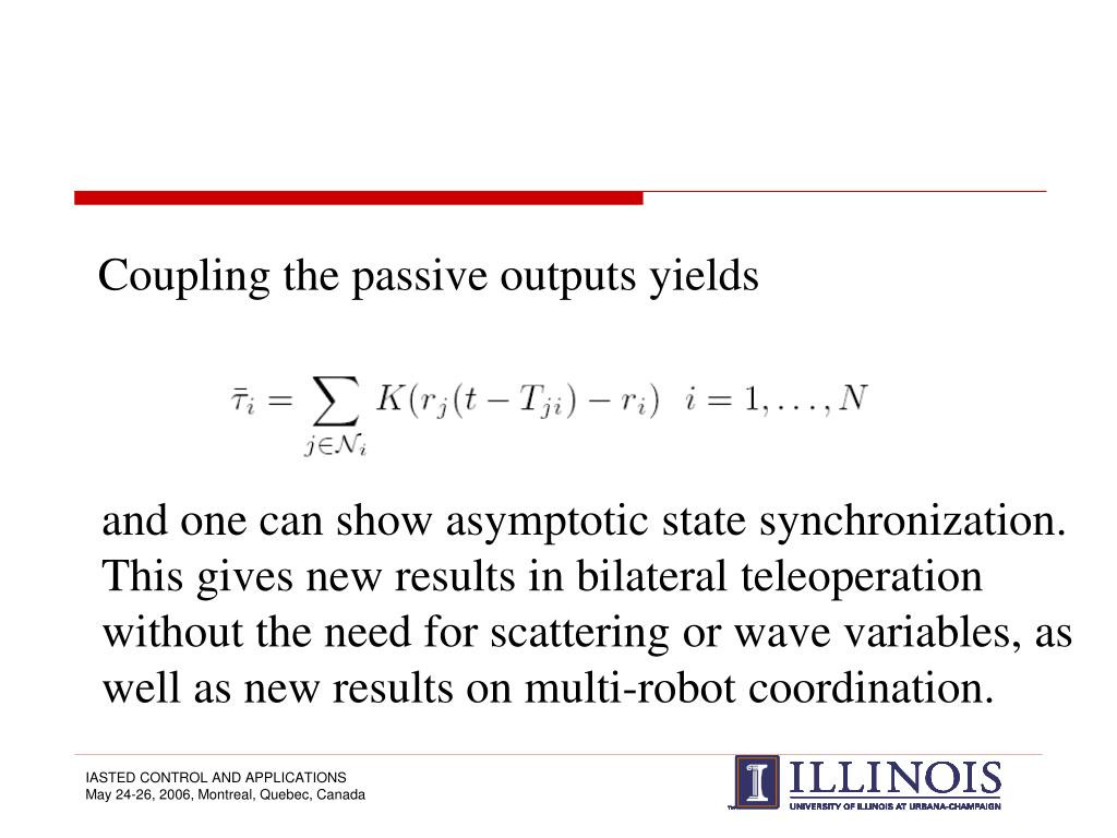 Coupling the passive outputs yields