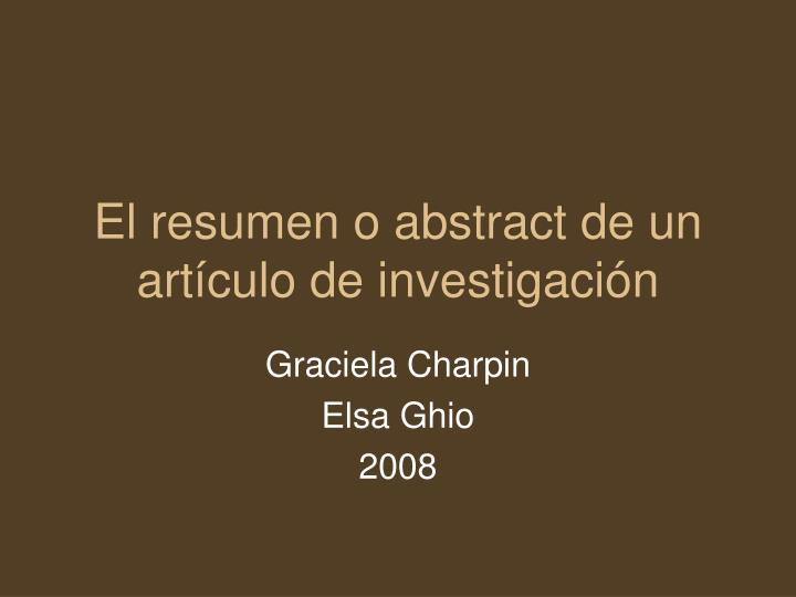 El resumen o abstract de un art culo de investigaci n