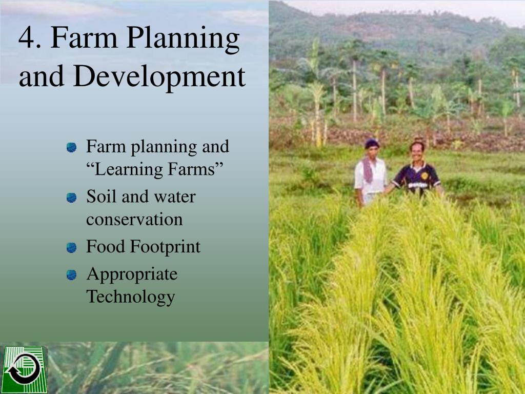 4. Farm Planning and Development