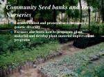 community seed banks and tree nurseries