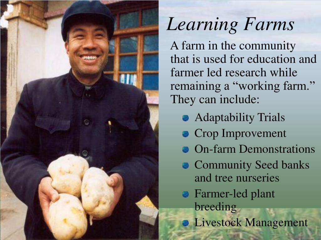 Learning Farms