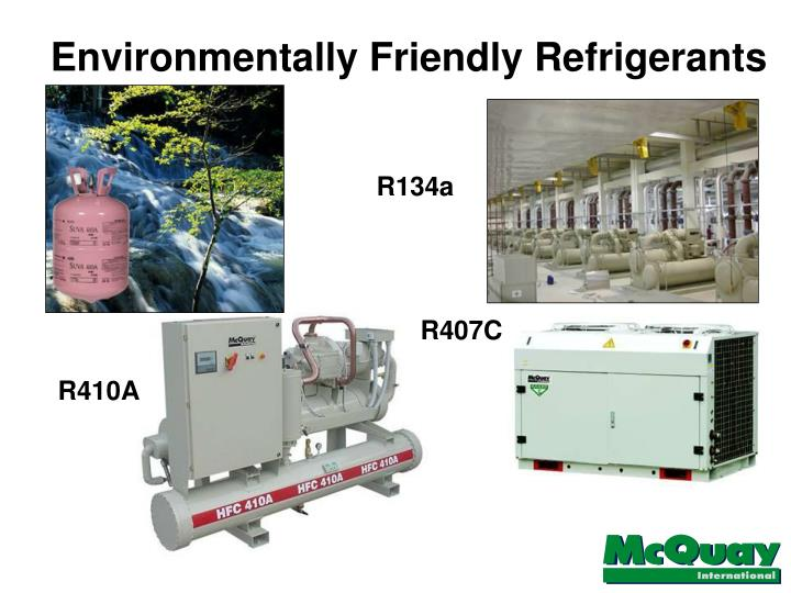 Environmentally Friendly Refrigerants