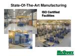 state of the art manufacturing
