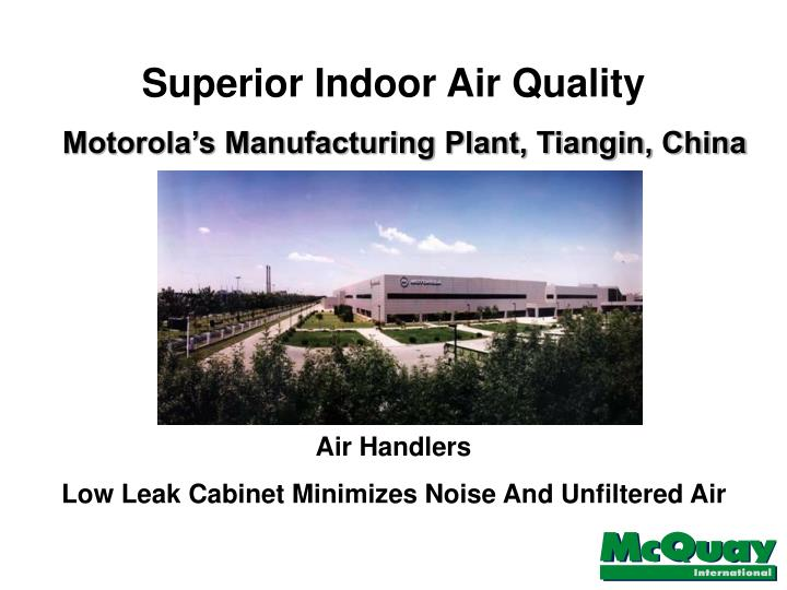 Superior Indoor Air Quality