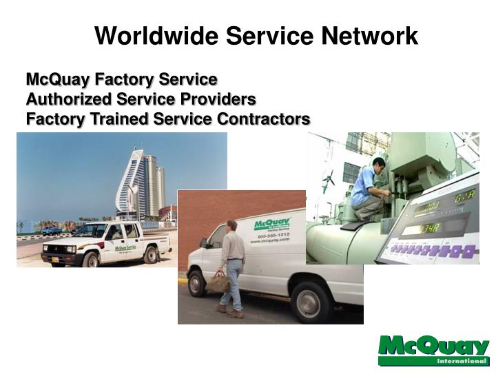 Worldwide Service Network