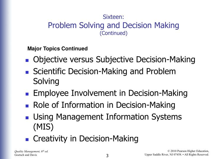 Sixteen problem solving and decision making continued