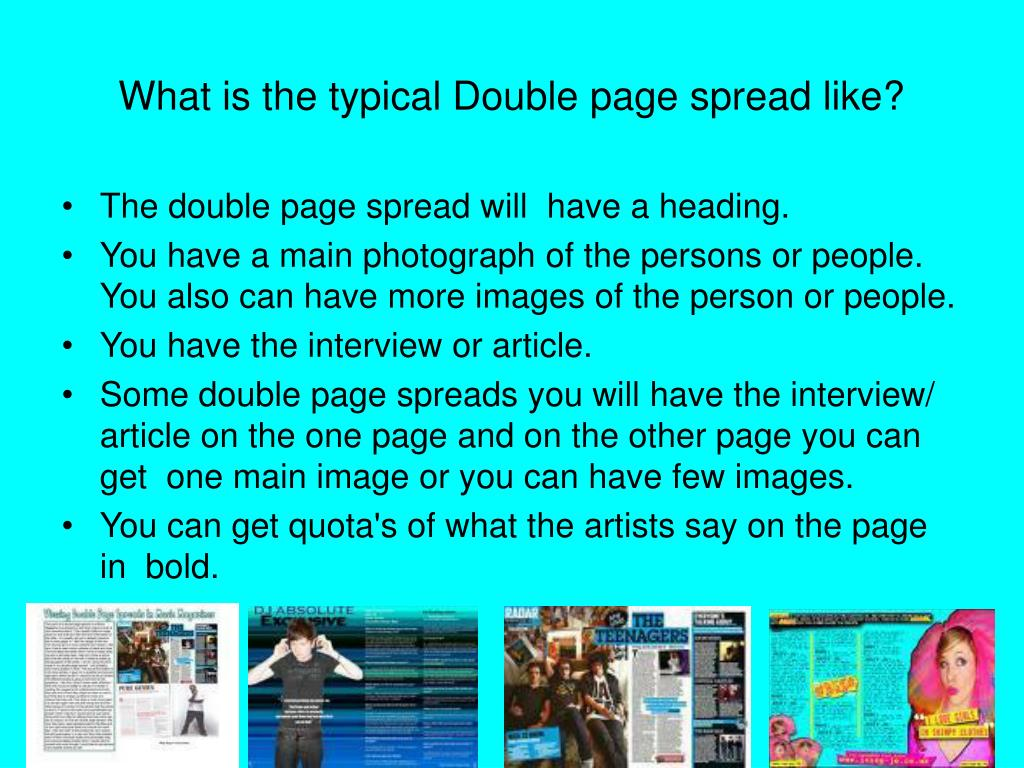What is the typical Double page spread like?