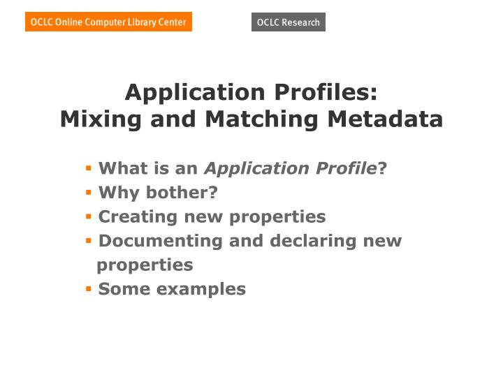 Application Profiles:
