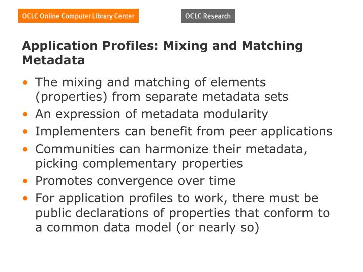 Application Profiles: Mixing and Matching Metadata
