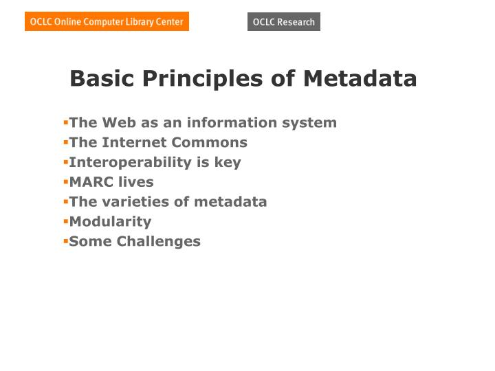 Basic principles of metadata