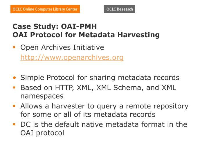 Case Study: OAI-PMH