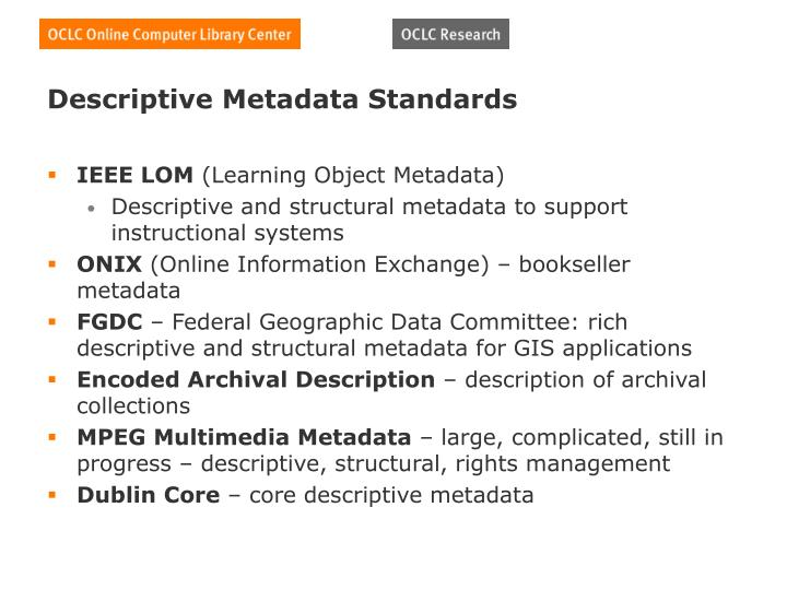 Descriptive Metadata Standards