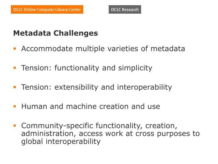 Metadata Challenges