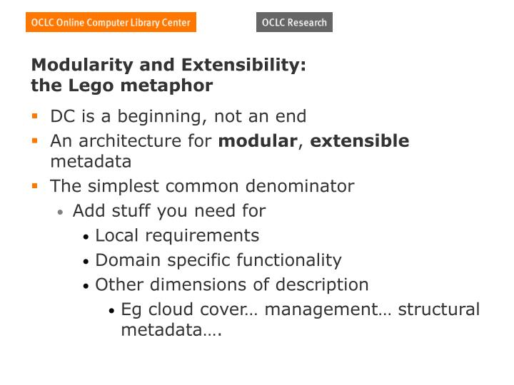 Modularity and Extensibility: