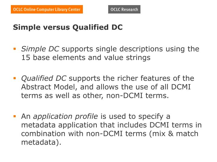 Simple versus Qualified DC