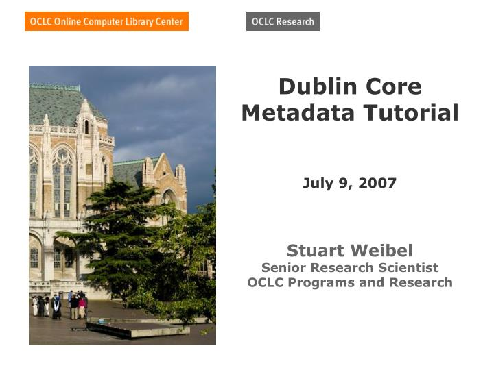 Dublin Core Metadata Tutorial