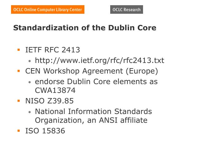 Standardization of the Dublin Core