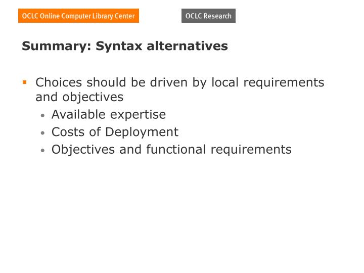 Summary: Syntax alternatives