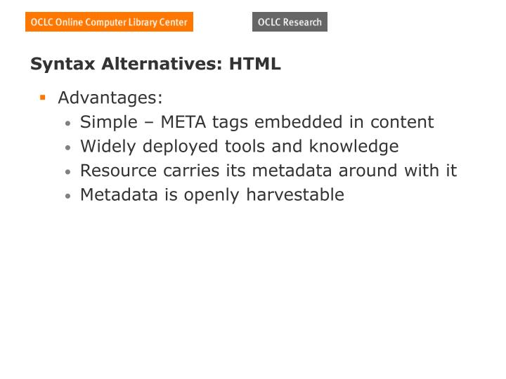 Syntax Alternatives: HTML