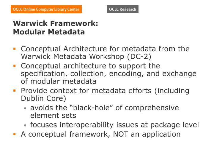Warwick Framework:
