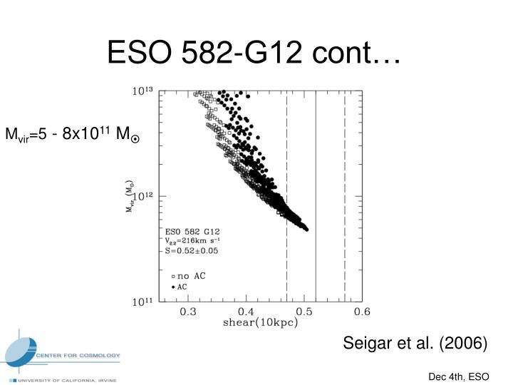 ESO 582-G12 cont…