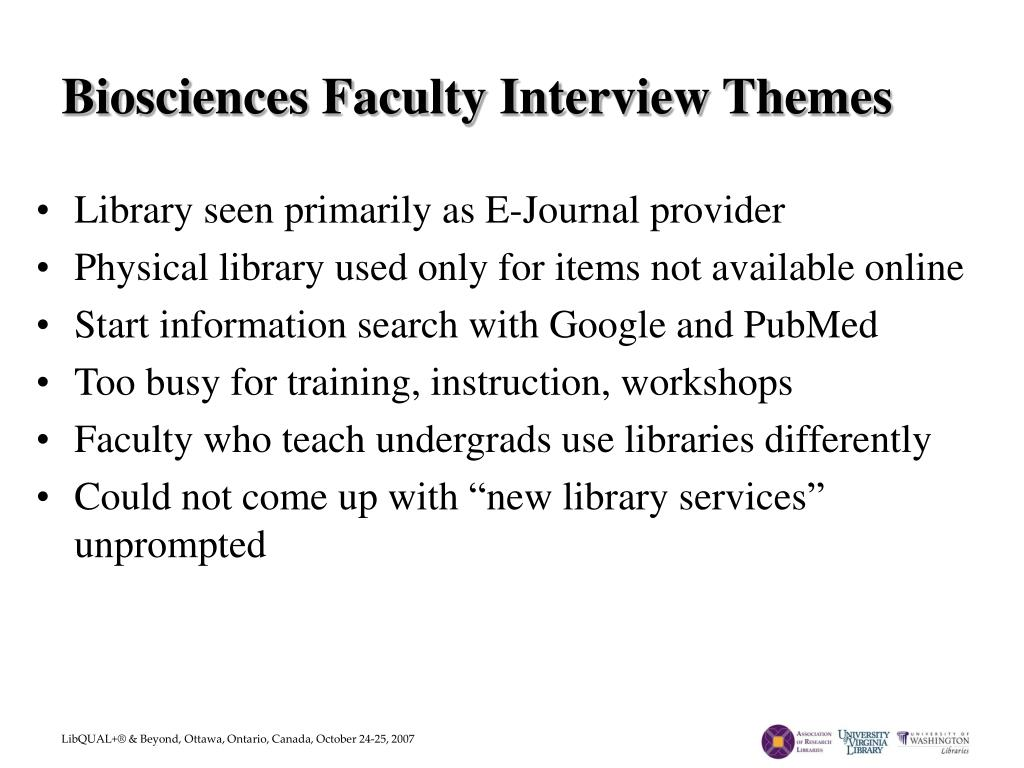 Biosciences Faculty Interview Themes