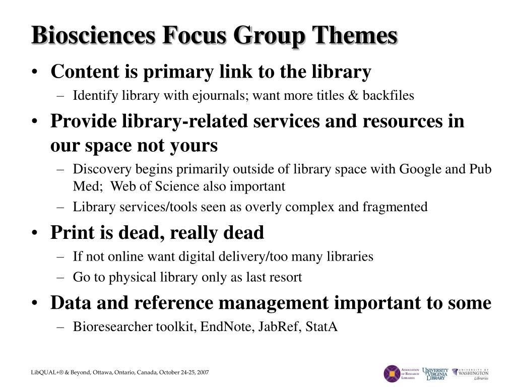 Biosciences Focus Group Themes