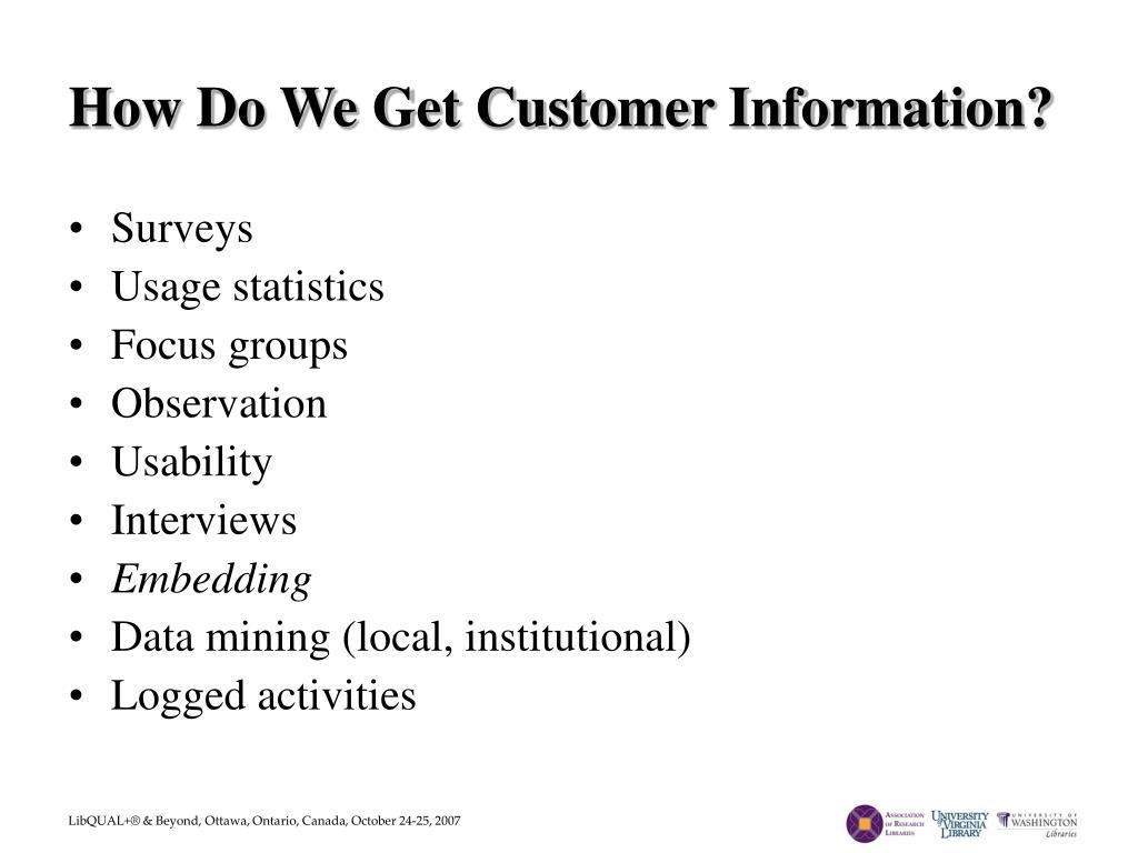 How Do We Get Customer Information?