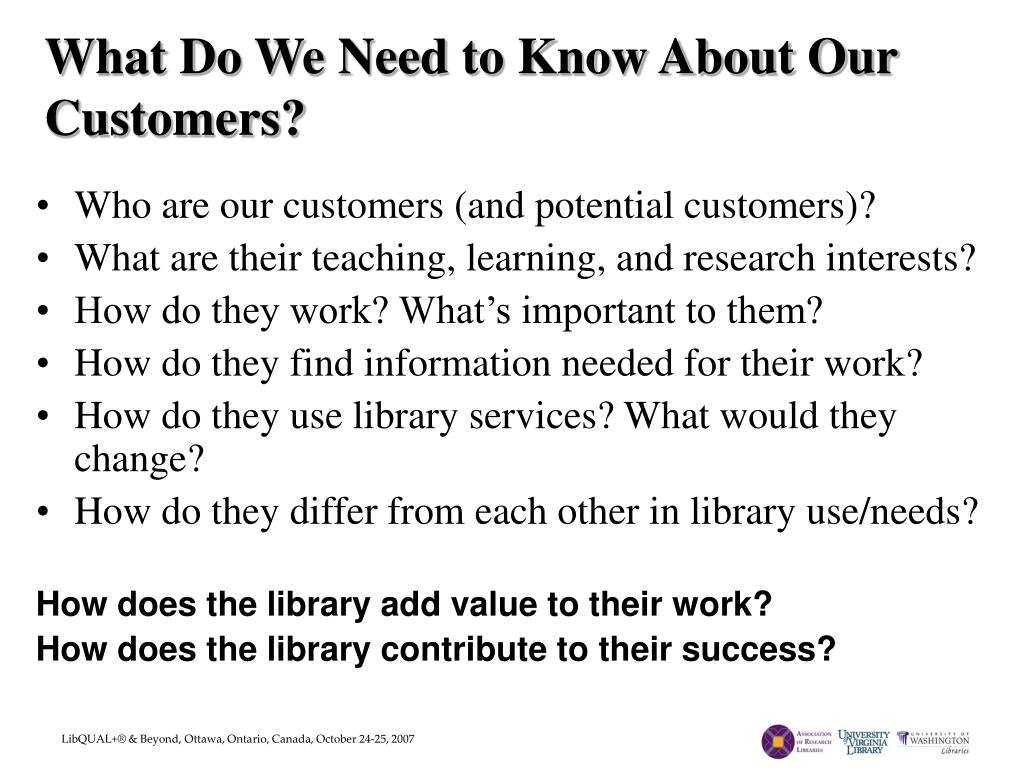 What Do We Need to Know About Our Customers?