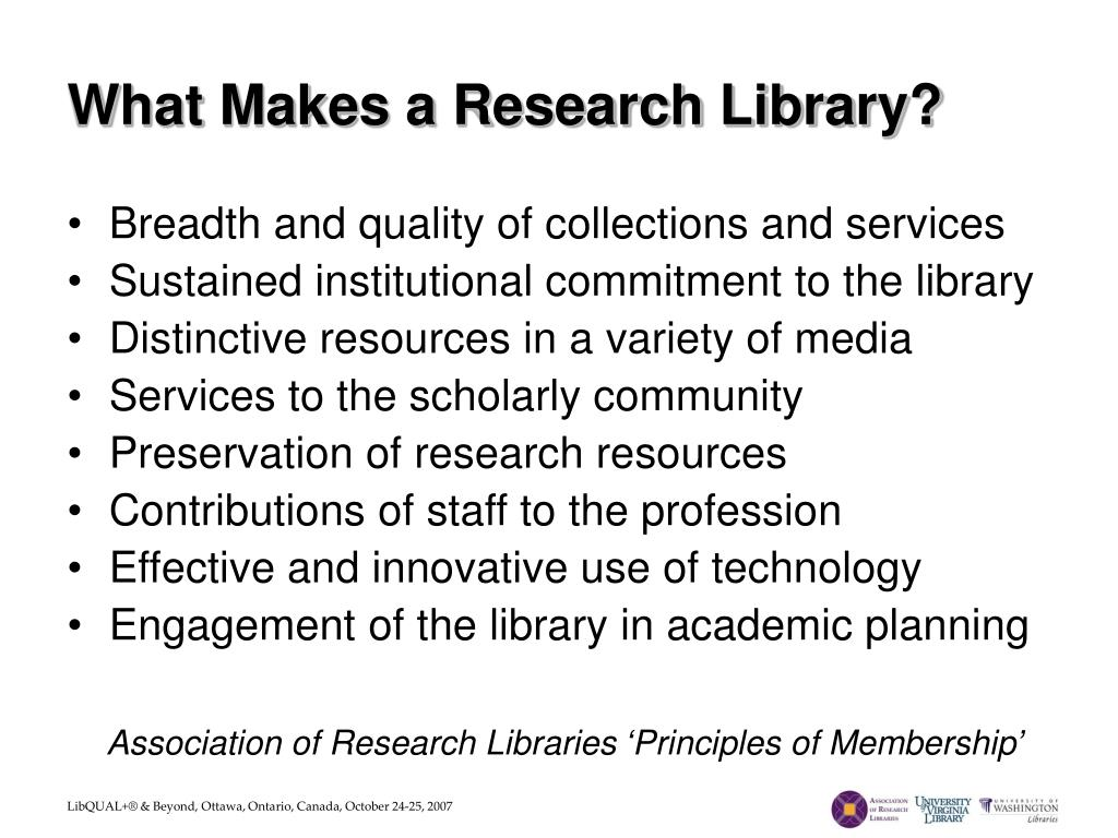What Makes a Research Library?