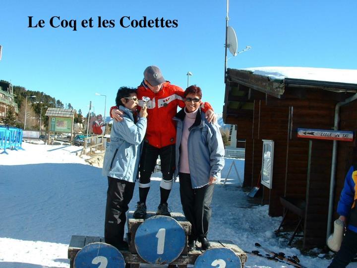 Le Coq et les Codettes
