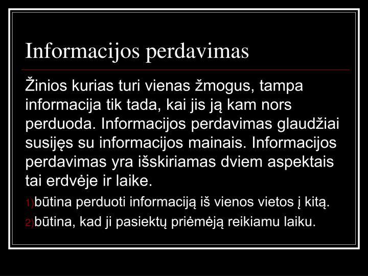 Informacijos perdavimas