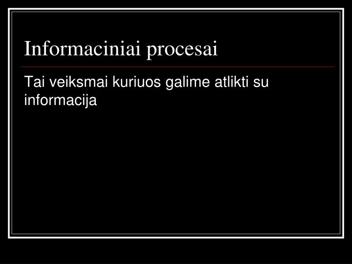 Informaciniai procesai