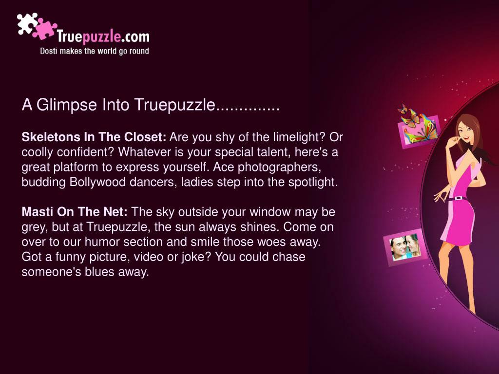 A Glimpse Into Truepuzzle..............