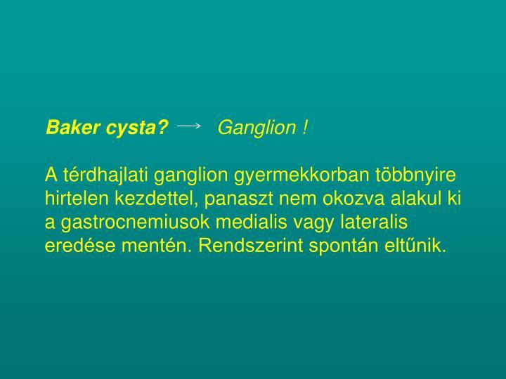 Baker cysta?