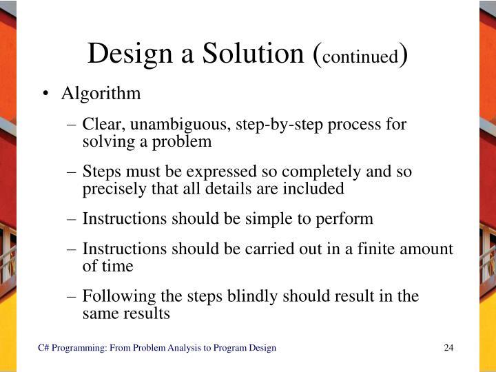 Design a Solution (