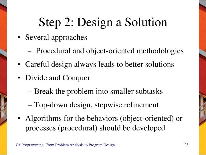 Step 2: Design a Solution