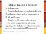 step 2 design a solution