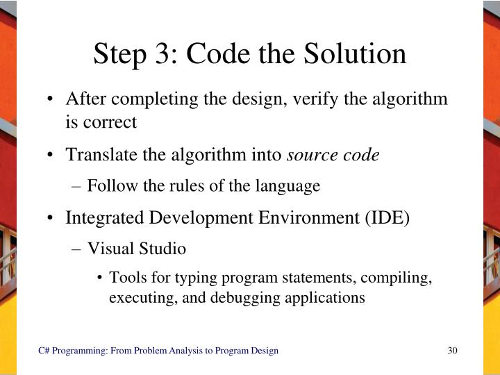 Step 3: Code the Solution
